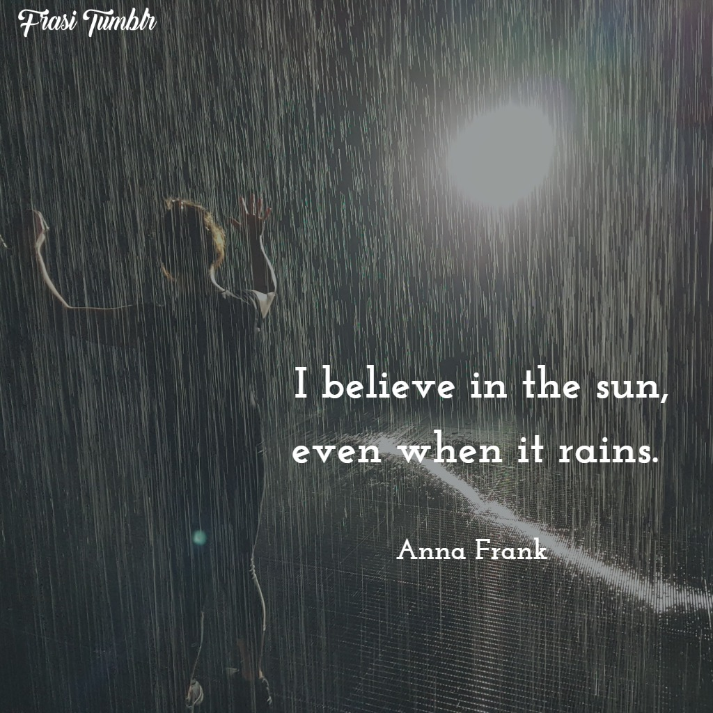 frasi-anna-frank-inglese-sole-piove