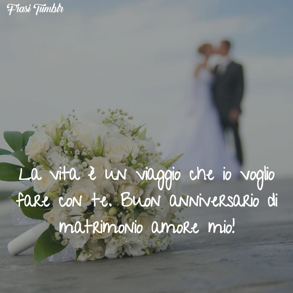 Anniversario Di Matrimonio Viaggio.Frasi Per Anniversario Di Matrimonio I 60 Auguri Piu Belli