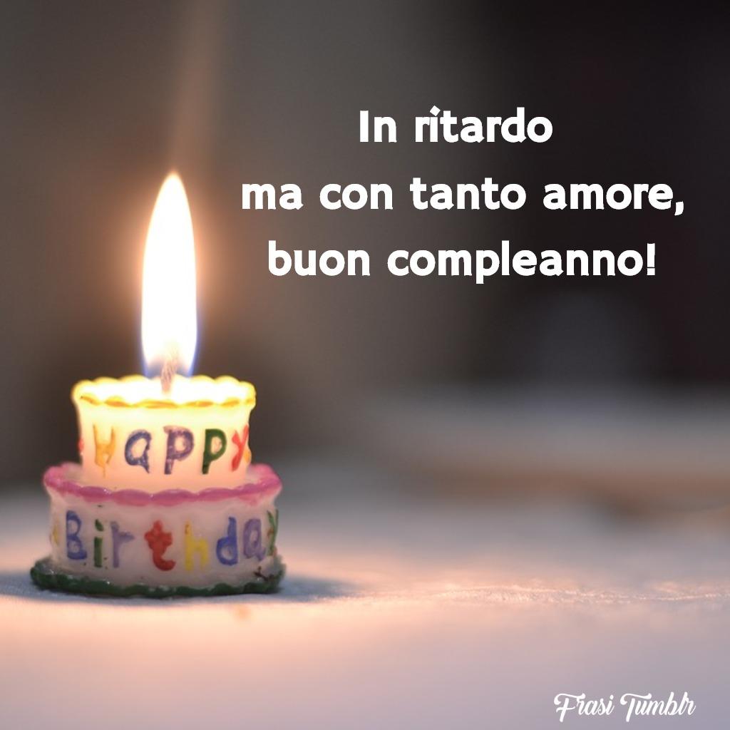 frasi-auguri-buon-compleanno-ritardo-amore