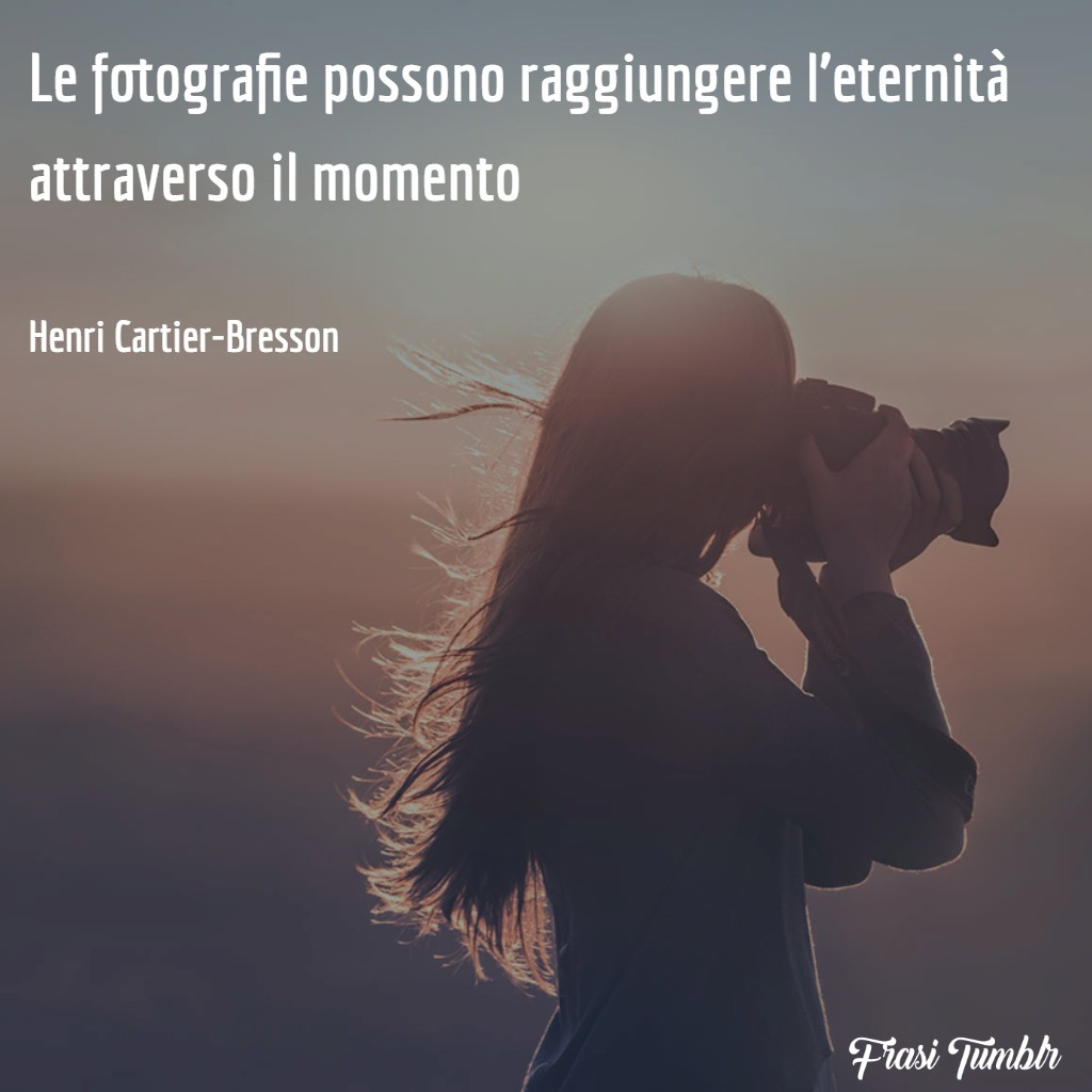 frasi-fotografia-eternità-momento