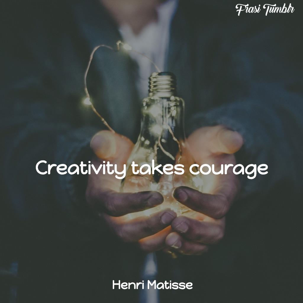 frasi-forza-inglese-creatività-coraggio