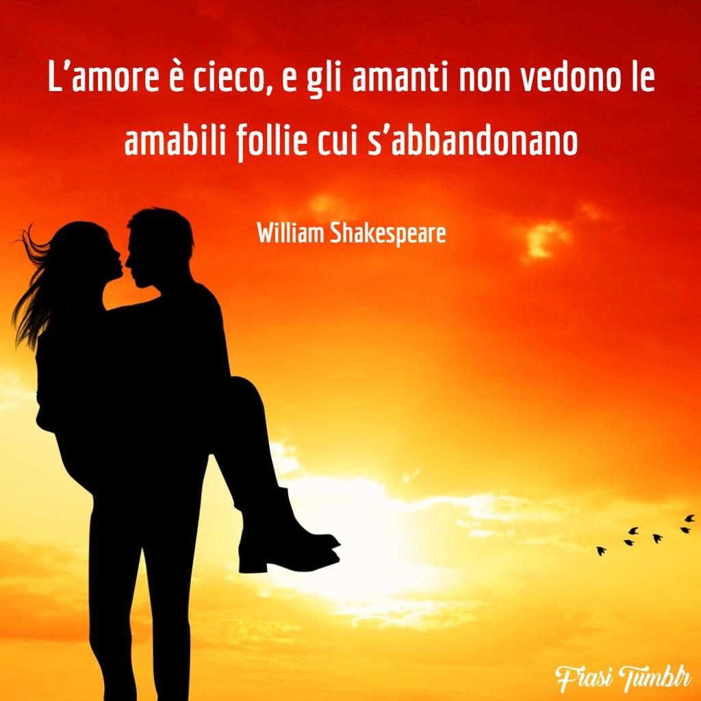 immagini-frasi-amore-cieco-shakespeare-1024x1024
