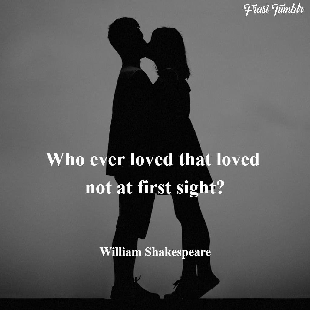 Frasi Di Shakespeare Sull Amore In Inglese E Italiano Le 50 Piu
