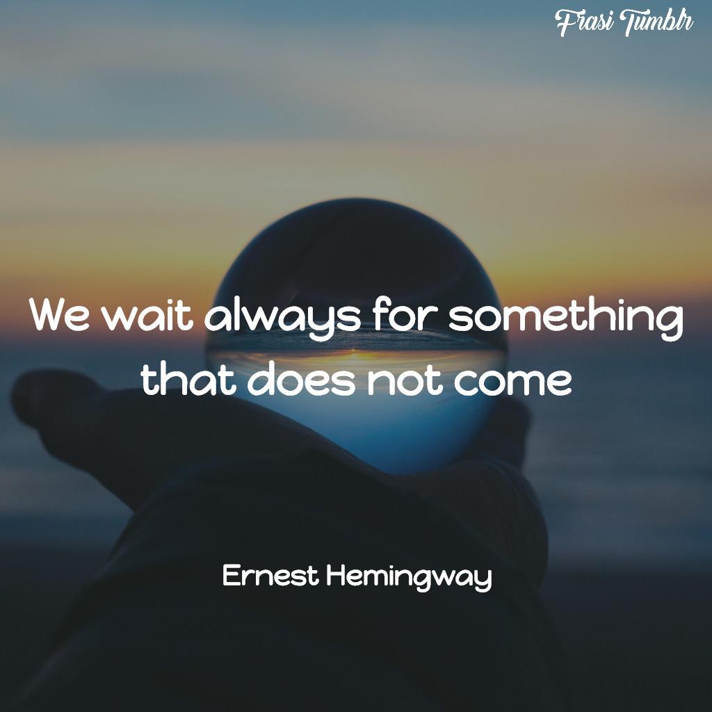 Frasi Sullamicizia Di Hemingway.Frasi Di Hemingway In Inglese Con Traduzione Le 50 Citazioni Piu Belle
