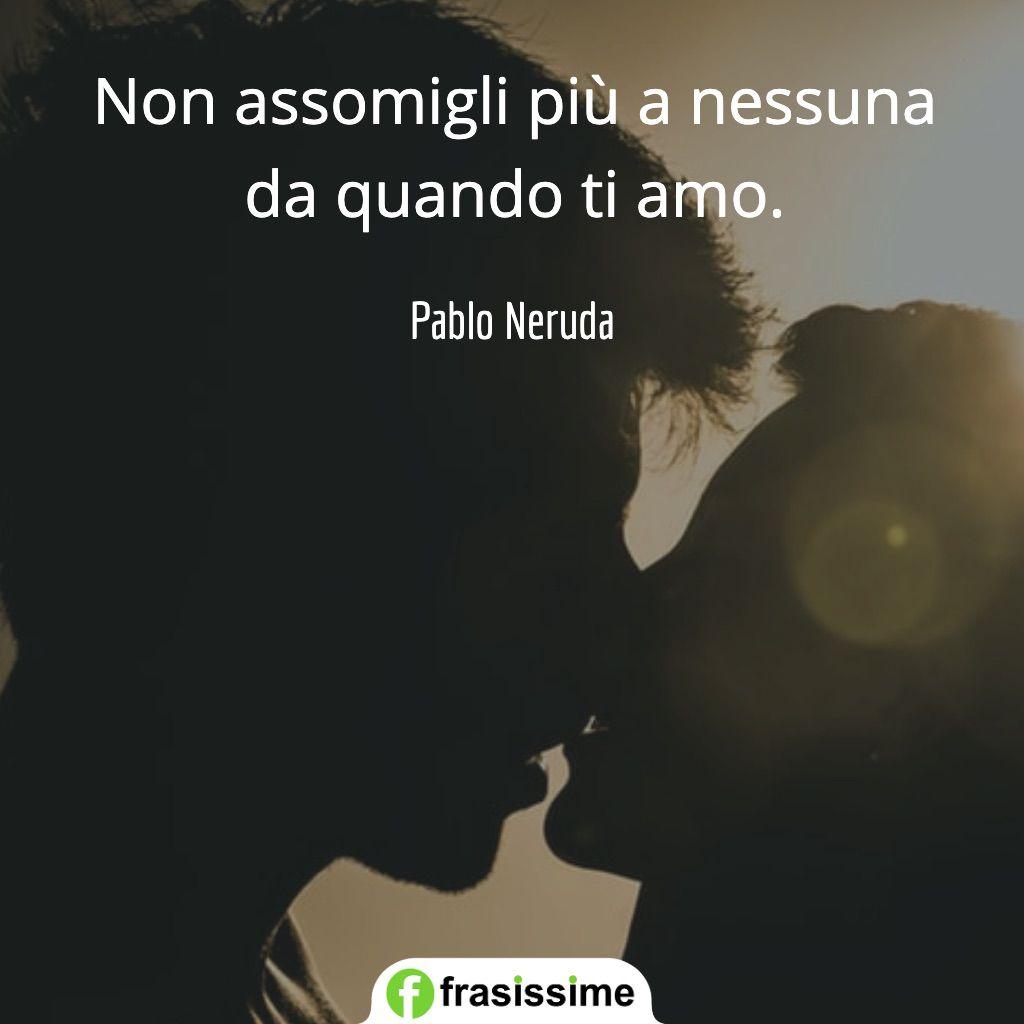 Frasi Di Pablo Neruda Sull Amore Le 35 Piu Belle